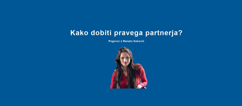 kako odbiti pravega partnerja