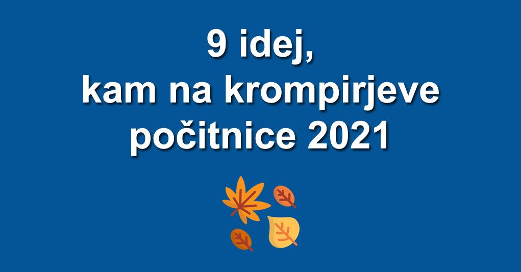 krompirjeve počitnice 2021